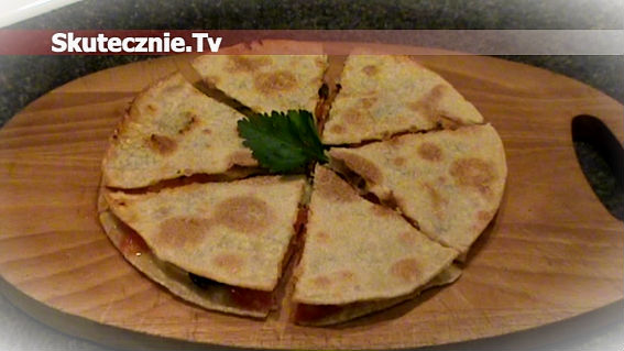 Quesadilla serowa -szybka przekąska z tortilli